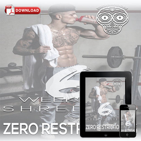 6 Weeks to Shredded - Zero Restrictions