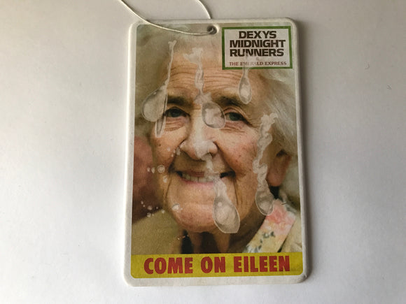Come on Eileen Obscene Air Freshener