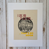 I Love You to the Moon...That's No Moon Art