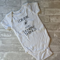 I Drink and I Know Things Onesie - RTS