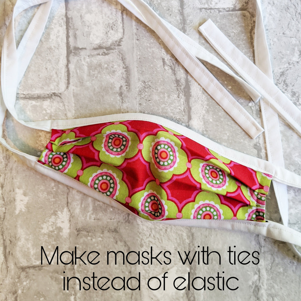 Make Masks with Ties instead of Elastic