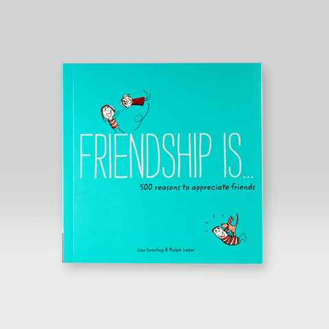 Friendship Is . . . 500 Reasons to Appreciate Friendship by Chronicle