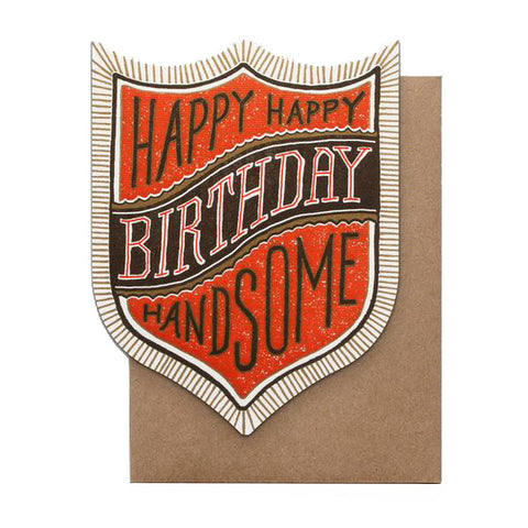 Happy Birthday Handsome Birthday Card by Hammerpress