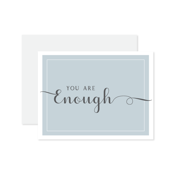 You Are Enough Card by Oh My Word Paperie