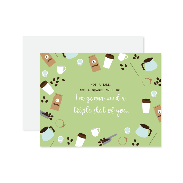 Triple Shot Of You Card by Oh My Word Paperie