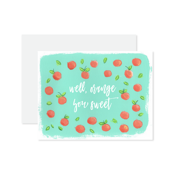 Orange You Sweet Card by Oh My Word Paperie