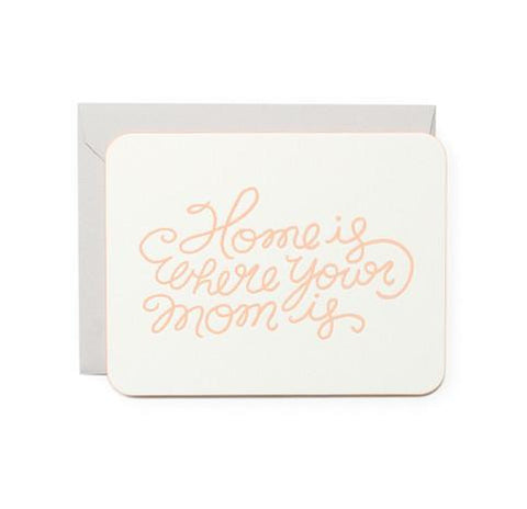 Home is Where Your Mom is  Flat Card by Moglea
