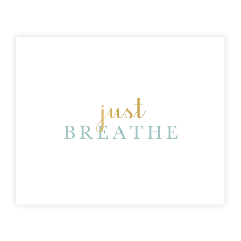 Just Breathe Print by Oh My Word Paperie