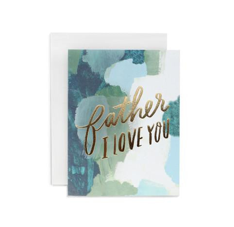 Father I Love You Card by Moglea