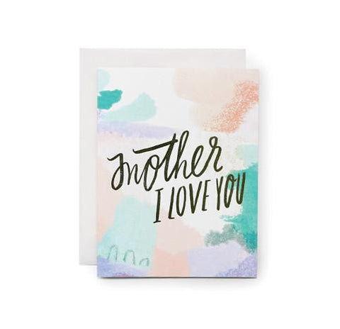 Mother I Love You Card by Moglea