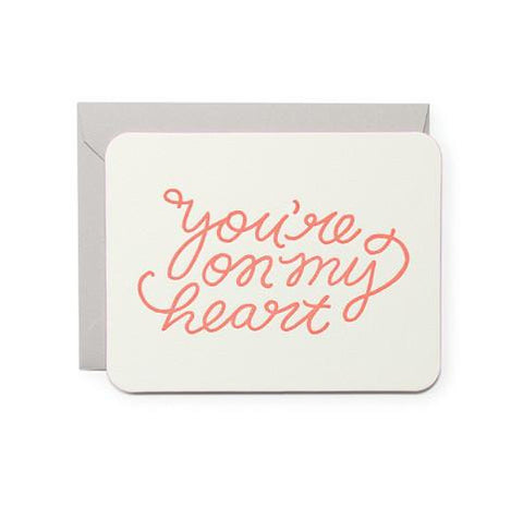 You're On My Heart Card by Moglea
