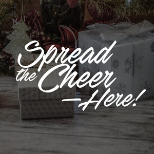 Spread the Cheer, Here!