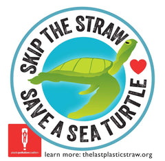 Skip The Straw. Save A Sea Turtle.