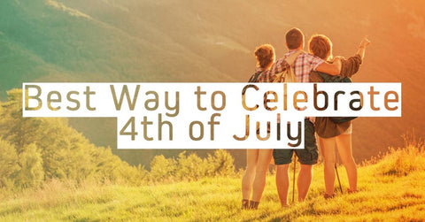 8 Ways to Celebrate the 4th of July