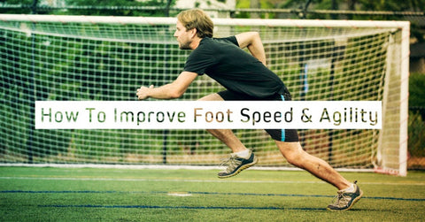 Improving Foot Speed and Agility Through your Vertical Jump