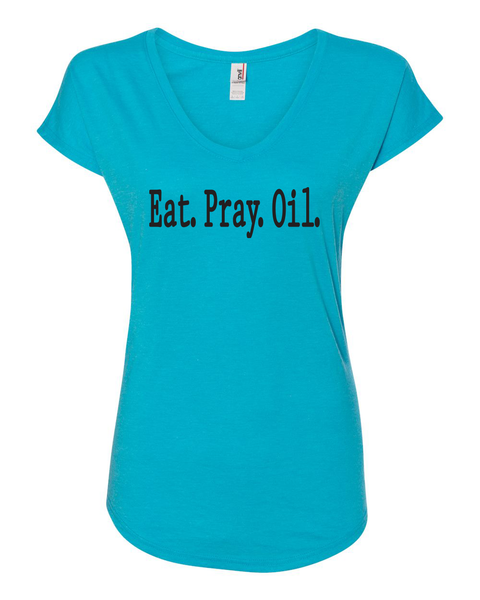 Eat. Pray. Oil. T-Shirt - Turquoise