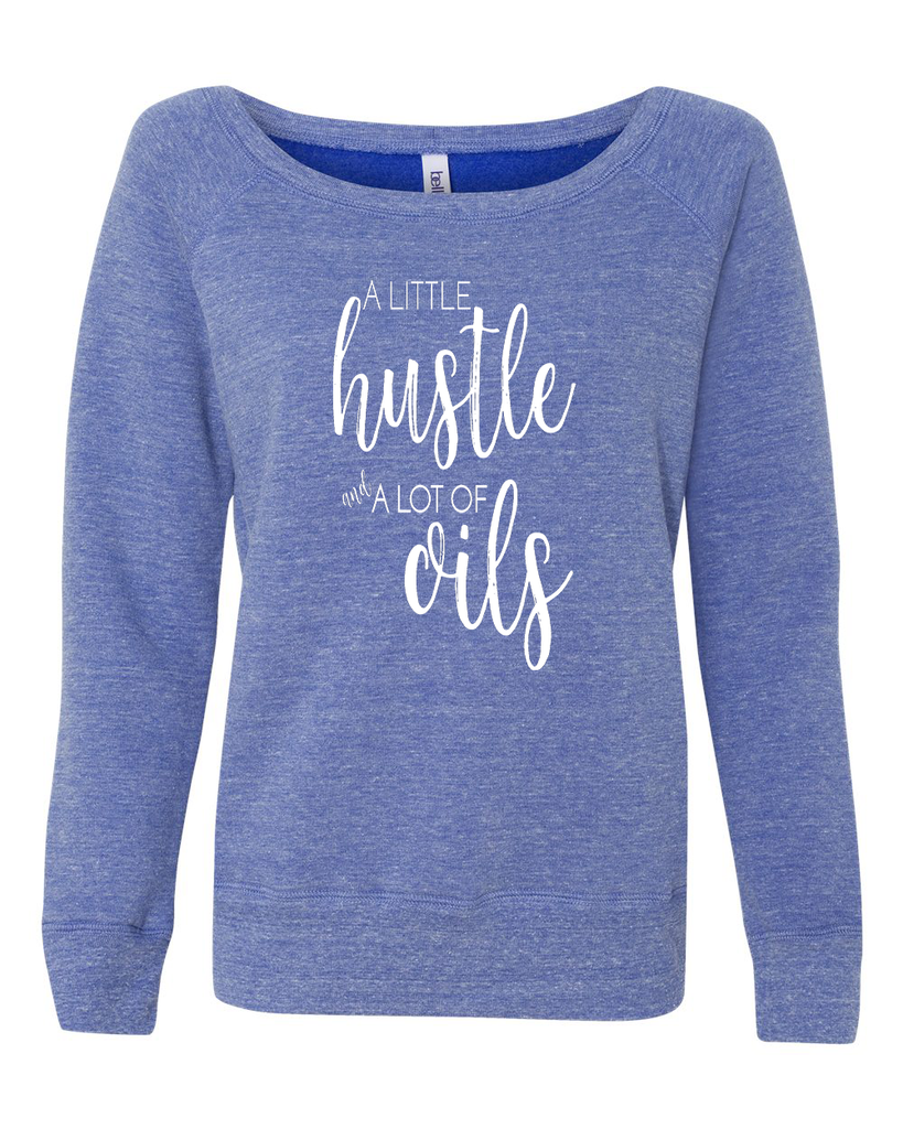 Hustle & Oils Sweatshirt - Multiple Colors