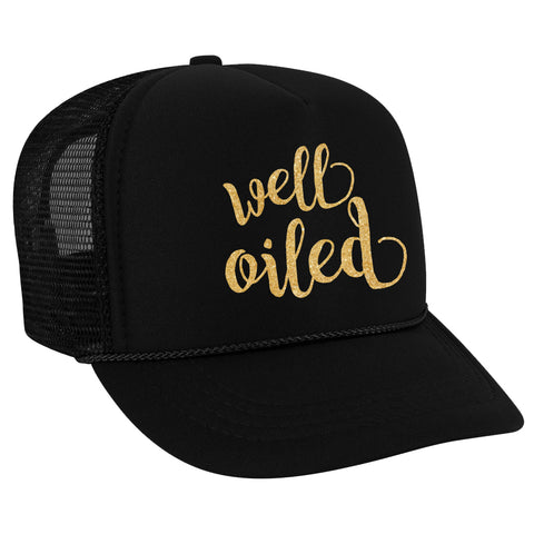 Well Oiled - Trucker Hat