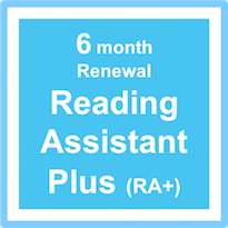 Reading Assistant Plus (RA+) - Subscription Renewal – 6 Months