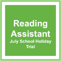 Reading Assistant Special for July 2018 only