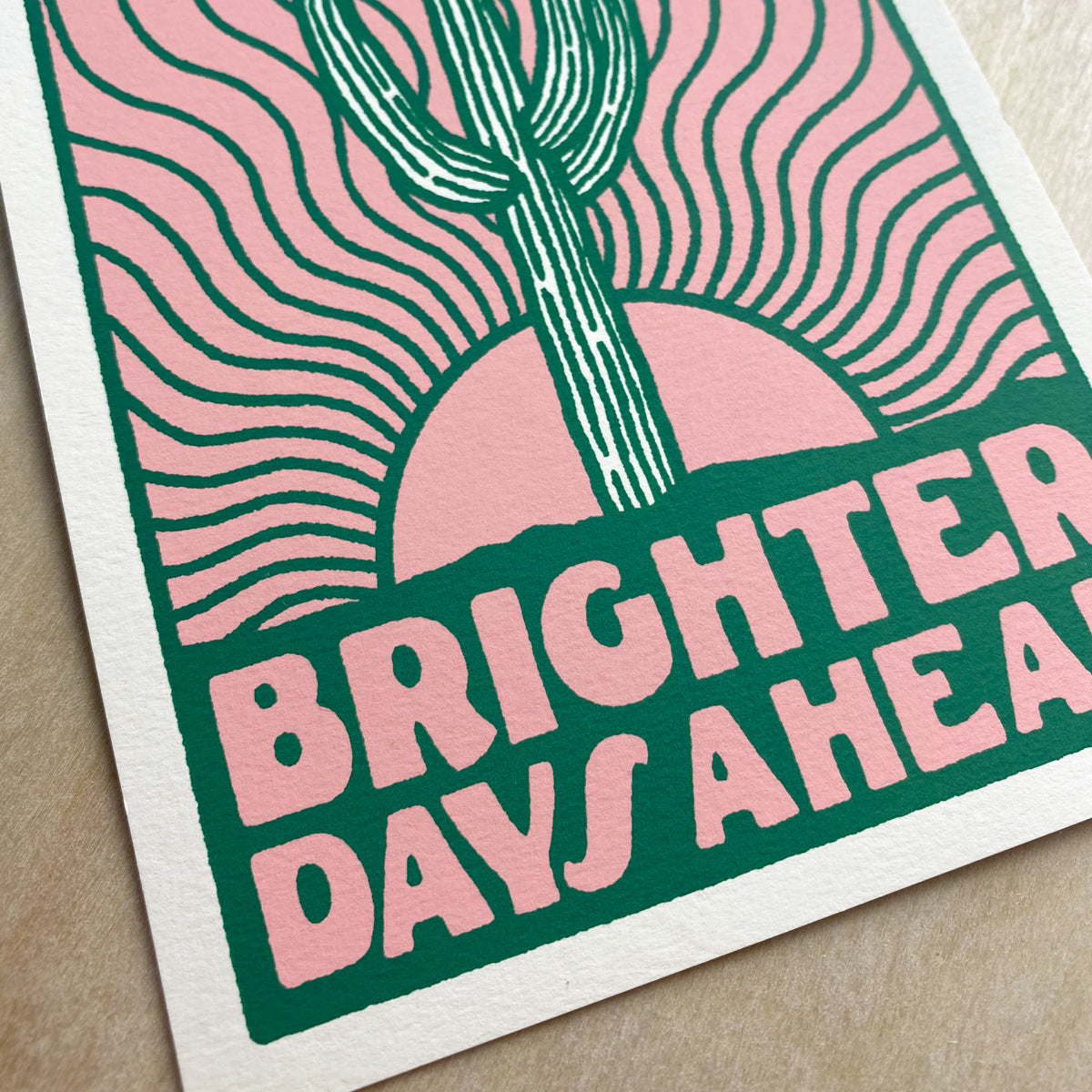 Brighter Days - Signed Print #193
