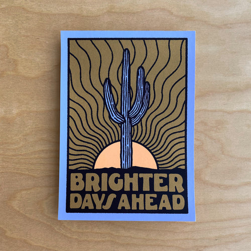 Brighter Days (Gold) - Signed 5x7in Print #193