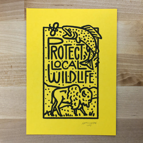 Protect Wildlife- Signed Print #89