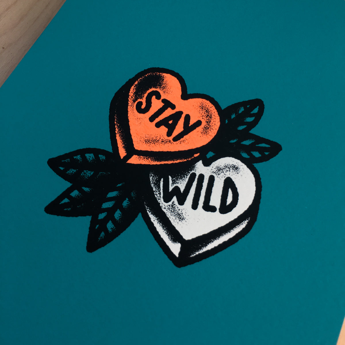 Stay Wild - Signed Print #182