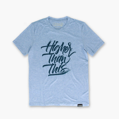 Men's TEE | Higher Than This