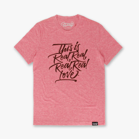 Men's TEE | Real Real Real Love