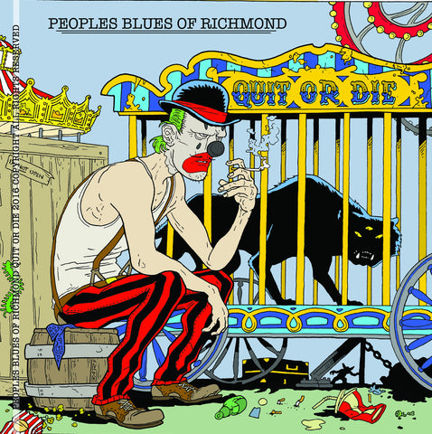 CD - Quit or Die -  People's Blues of Richmond New Album