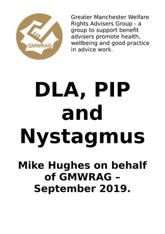 DLA, PIP and Nystagmus