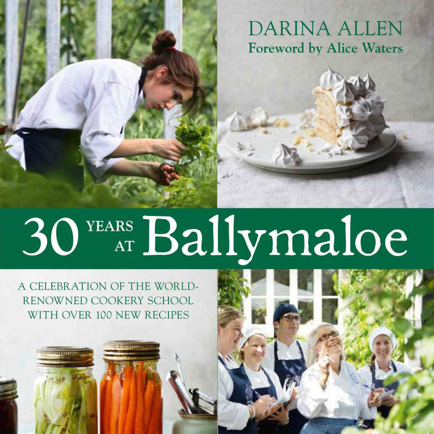 30 Years at Ballymaloe by Darina Allen