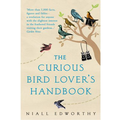 The Curious Birdlover's Handbook- Niall Edworthy