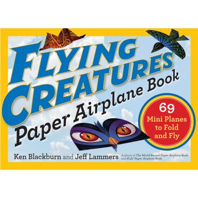 Flying Creatures- Paper Airplane Book