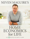 Home Economics for Life by Neven Maguire