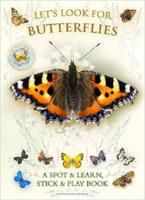 Let's look for Butterflies - Spot and Learn by Andrea Pennington and Caz Buckingham