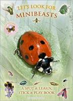 Let's Look for Mini Beasts a Spot & Learn book