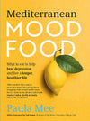Mediterranean Mood Food - Paula Mee