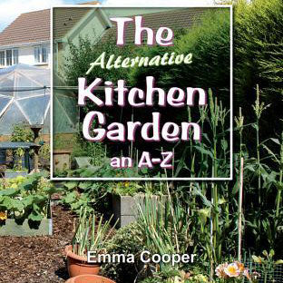 The Alternative Kitchen Garden by Emma Cooper
