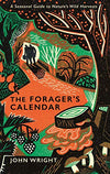 The Foragers Calendar- John Wright