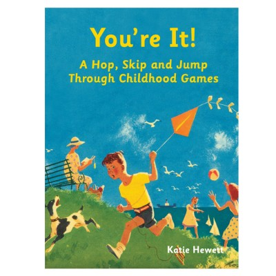 You're It!- Katie Hewett