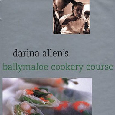 Ballymaloe Cookery Course by Darina Allen