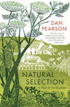 Natural Selection : a year in the garden (Dan Pearson)