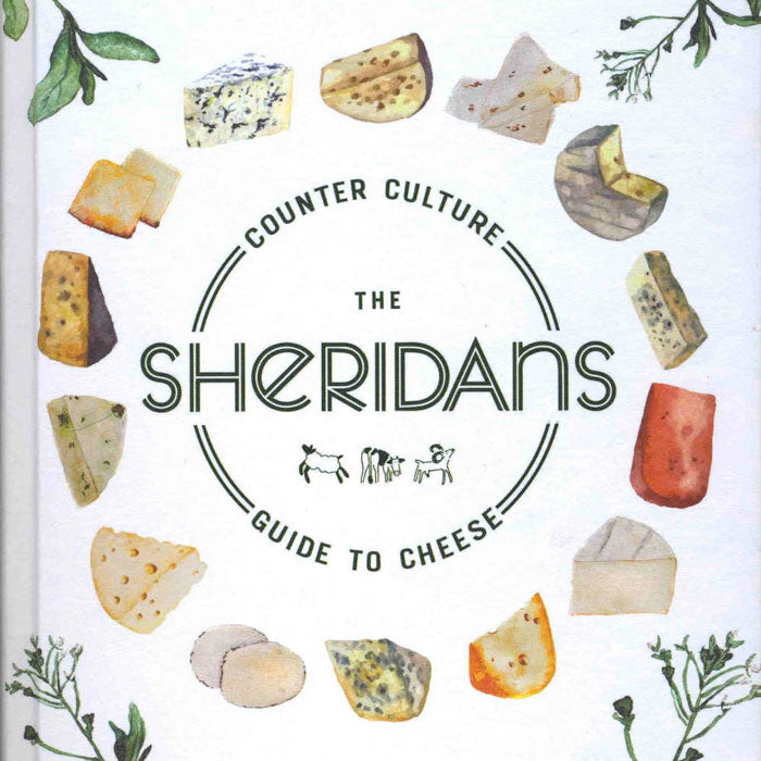 The Sheridans Guide to Cheese by Kevin Sheridan, Seamus Sheridan, Catherine Cleary
