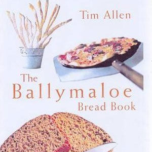The Ballymaloe Bread Book by Tim Allen