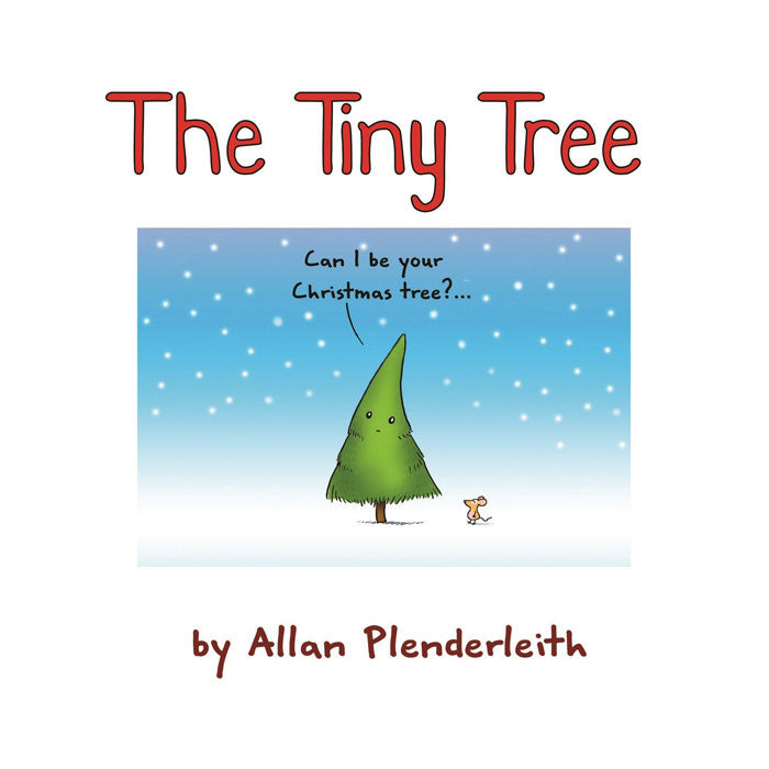 The Tiny Tree by Allan Plenderleith
