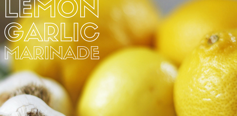 Lemon Garlic Marinade Recipe