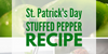 St. Patrick's Day Stuffed Pepper Recipe