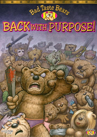 Bad Taste Bears are Back with a Purpose